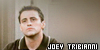 Friends : Joey: